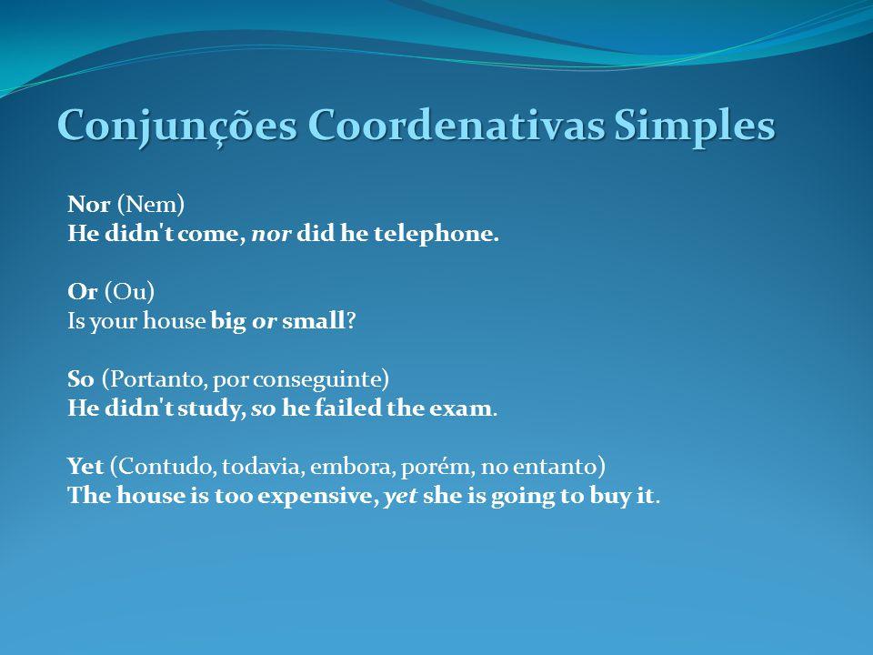 Conjunções Coordenativas Simples