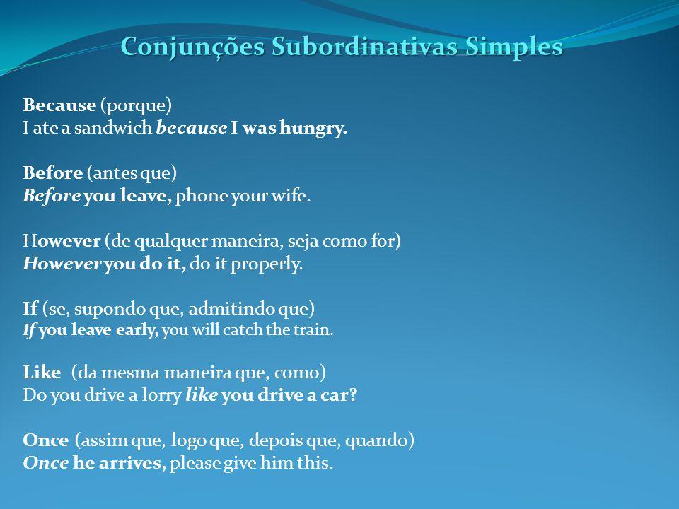Conjunções Subordinativas Simples