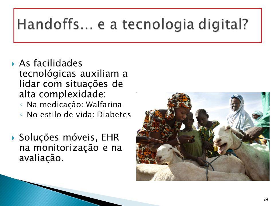 Handoffs… e a tecnologia digital
