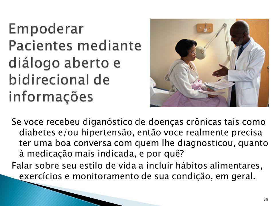Empoderar Pacientes mediante diálogo aberto e bidirecional de informações