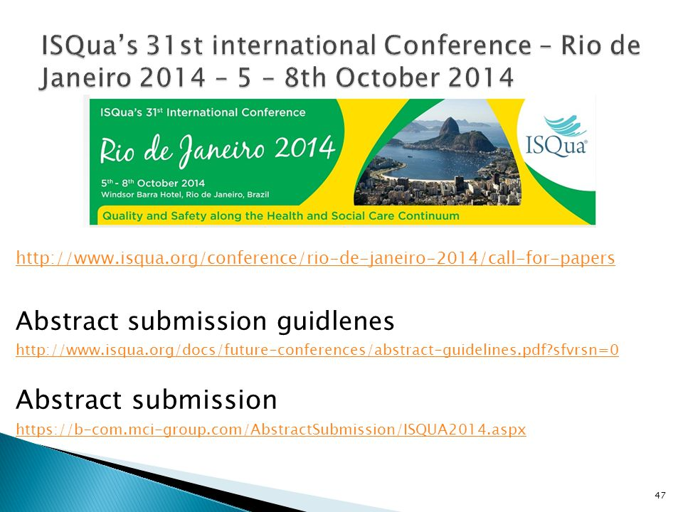 ISQua's 31st international Conference – Rio de Janeiro 2014 – 5 – 8th October 2014