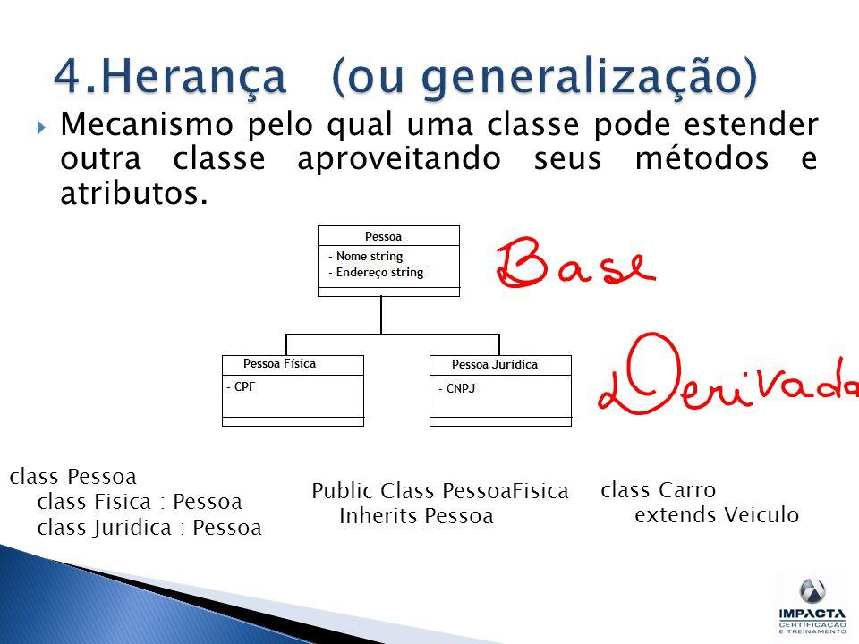 4.Herança (ou generalização)