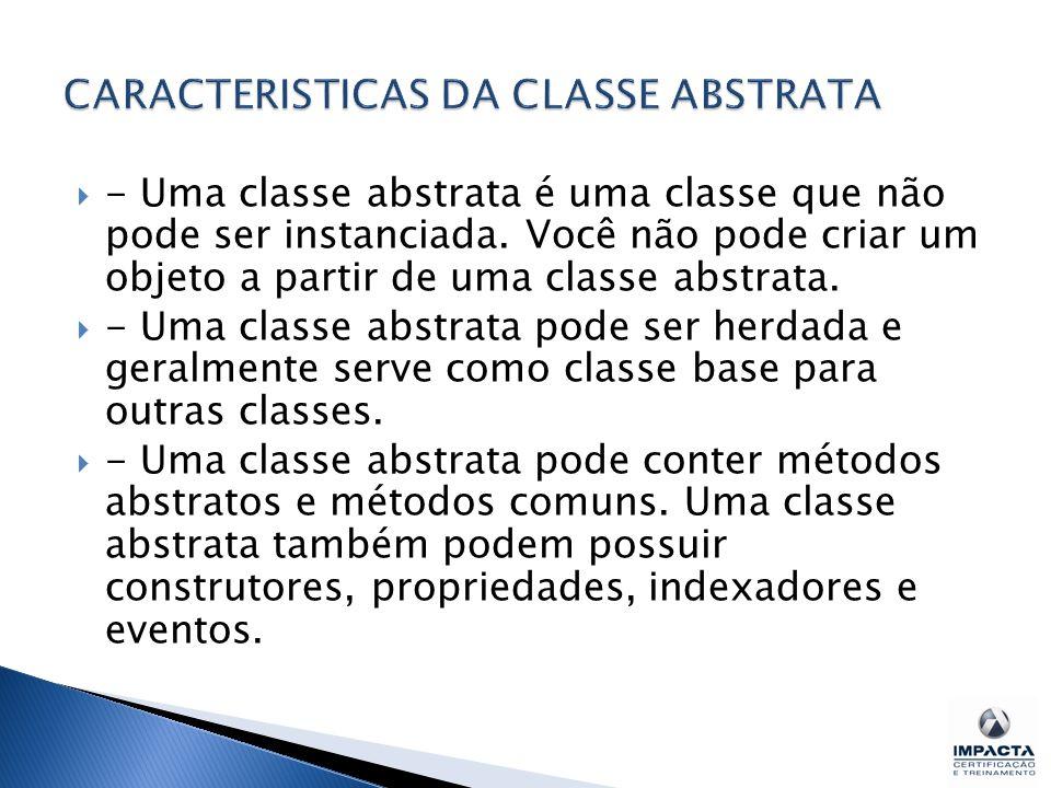 CARACTERISTICAS DA CLASSE ABSTRATA