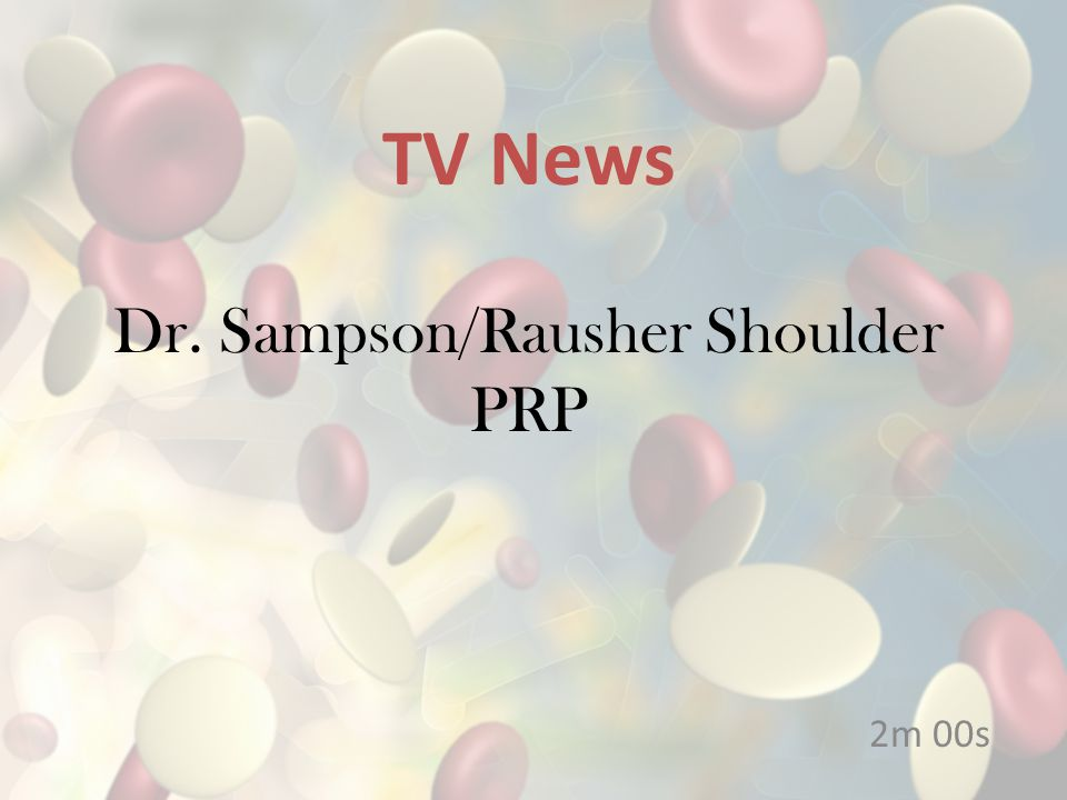 Dr. Sampson/Rausher Shoulder PRP