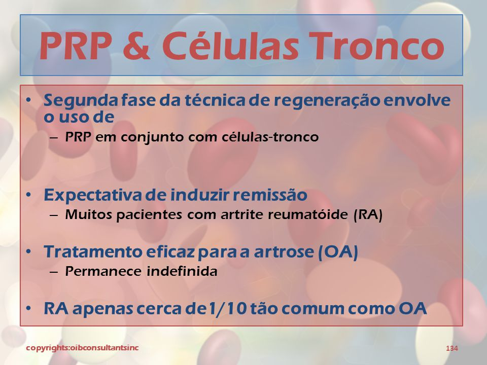 PRP & Células Tronco Segunda fase da técnica de regeneração envolve o uso de. PRP em conjunto com células-tronco.