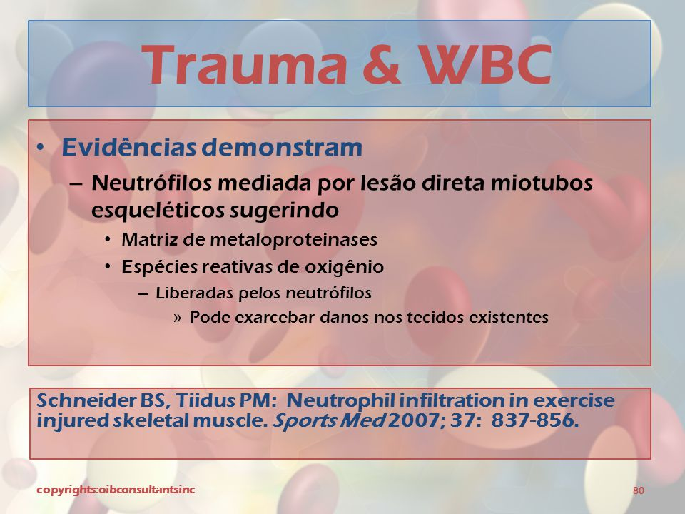 Trauma & WBC Evidências demonstram