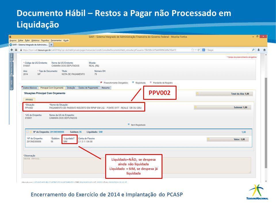 Documento Hábil – Restos a Pagar não Processado em Liquidação