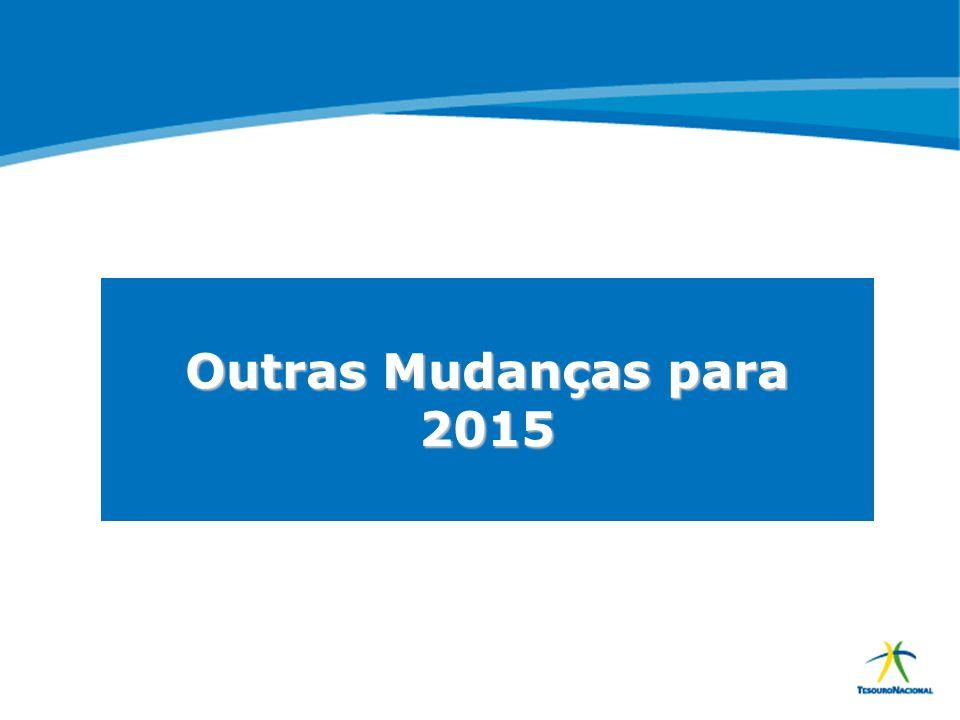 Outras Mudanças para 2015