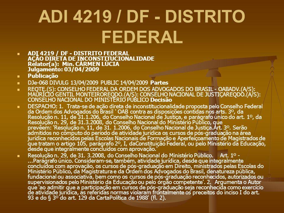 ADI 4219 / DF - DISTRITO FEDERAL