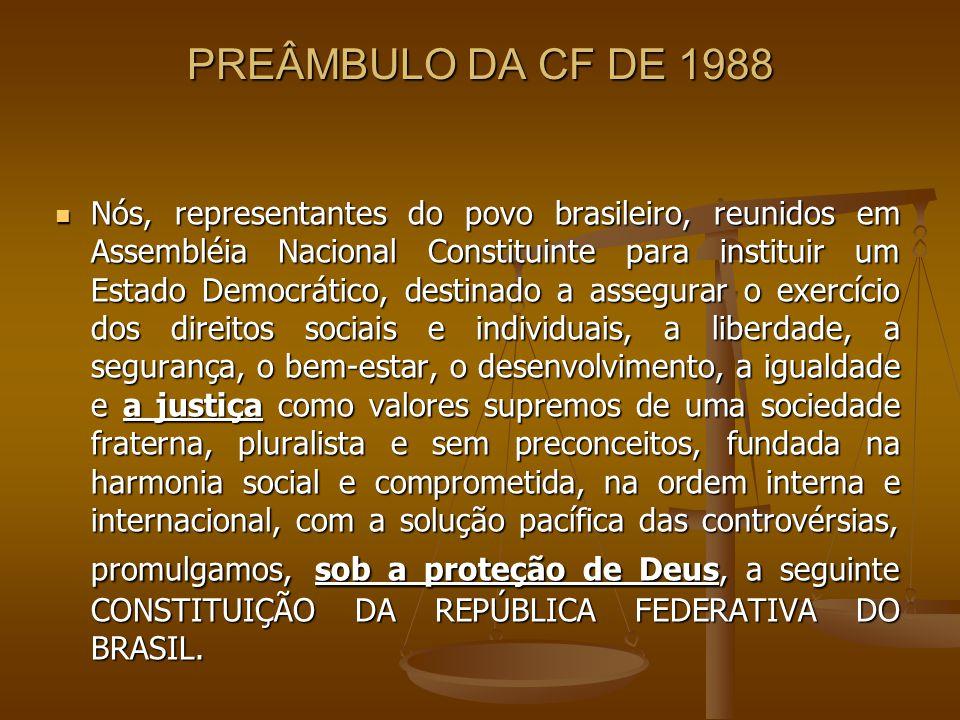 PREÂMBULO DA CF DE 1988