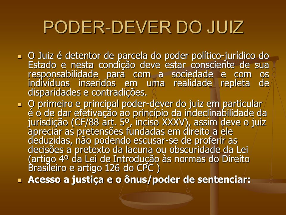PODER-DEVER DO JUIZ
