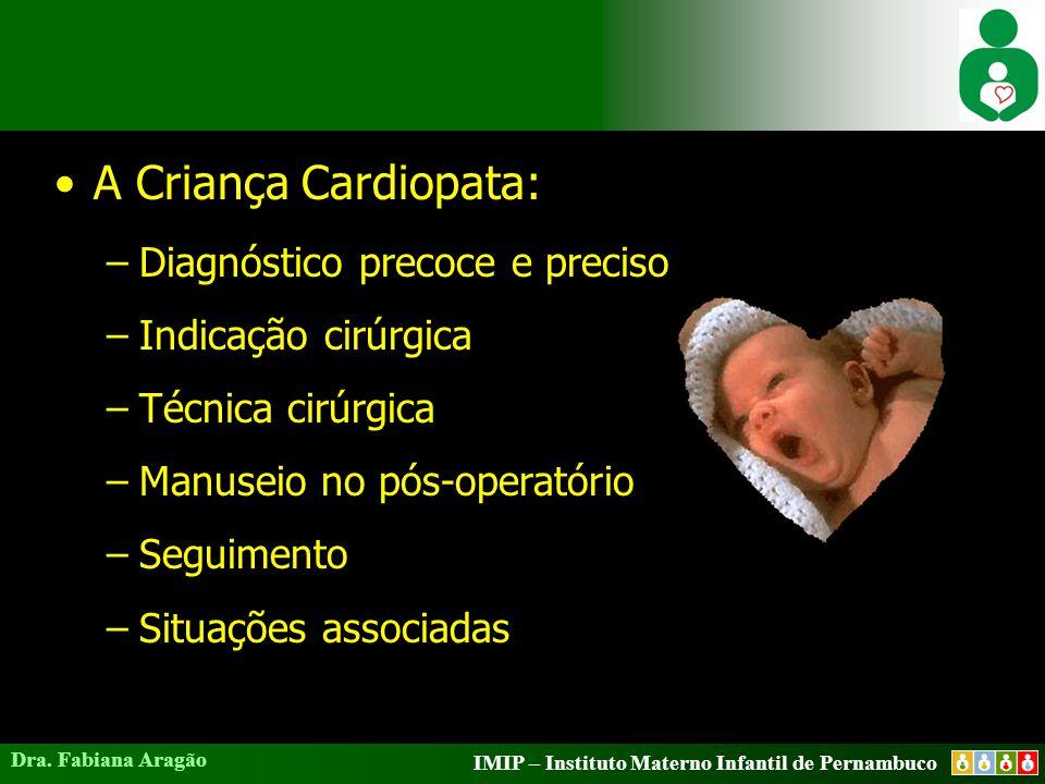A Criança Cardiopata: Diagnóstico precoce e preciso
