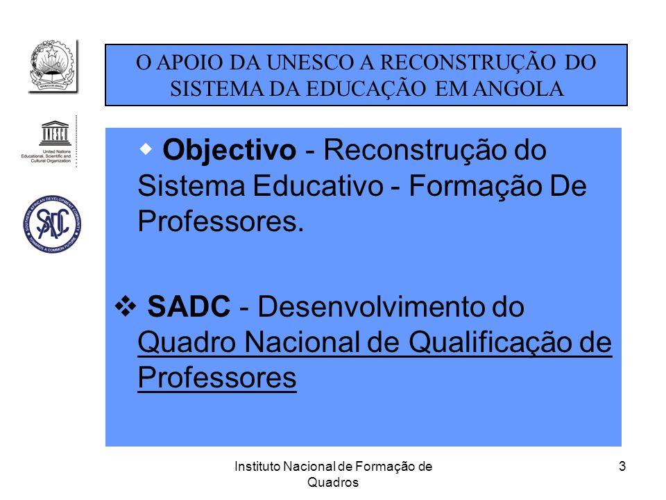 O APOIO DA UNESCO A RECONSTRUÇÃO DO SISTEMA DA EDUCAÇÃO EM ANGOLA