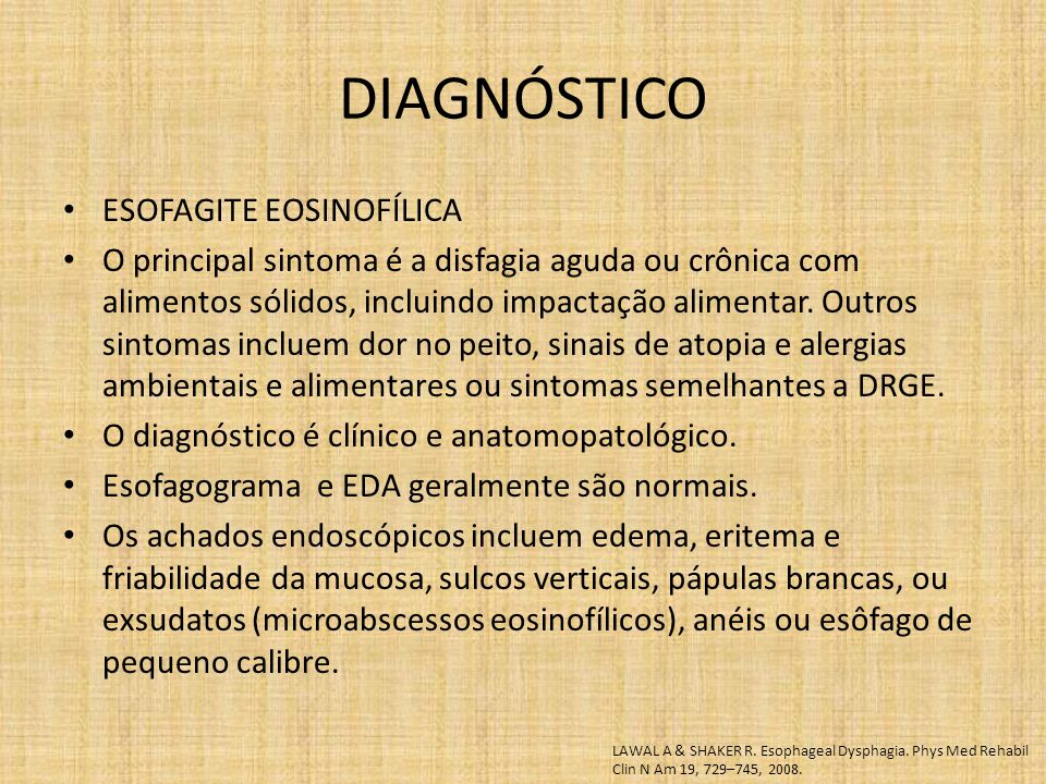 DIAGNÓSTICO ESOFAGITE EOSINOFÍLICA
