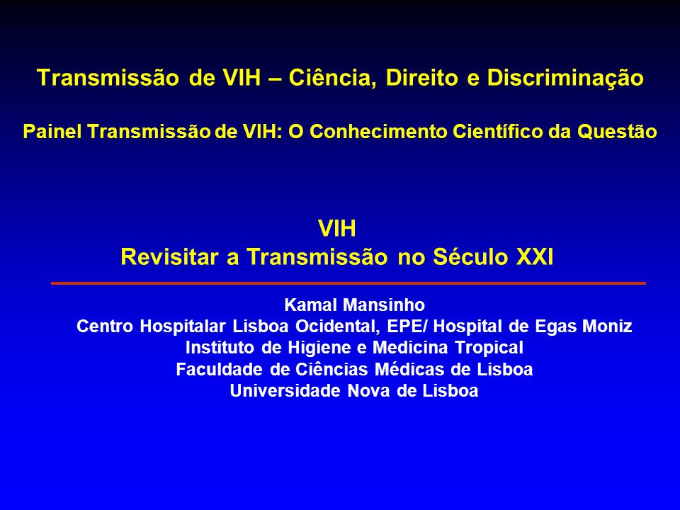 VIH Revisitar a Transmissão no Século XXI