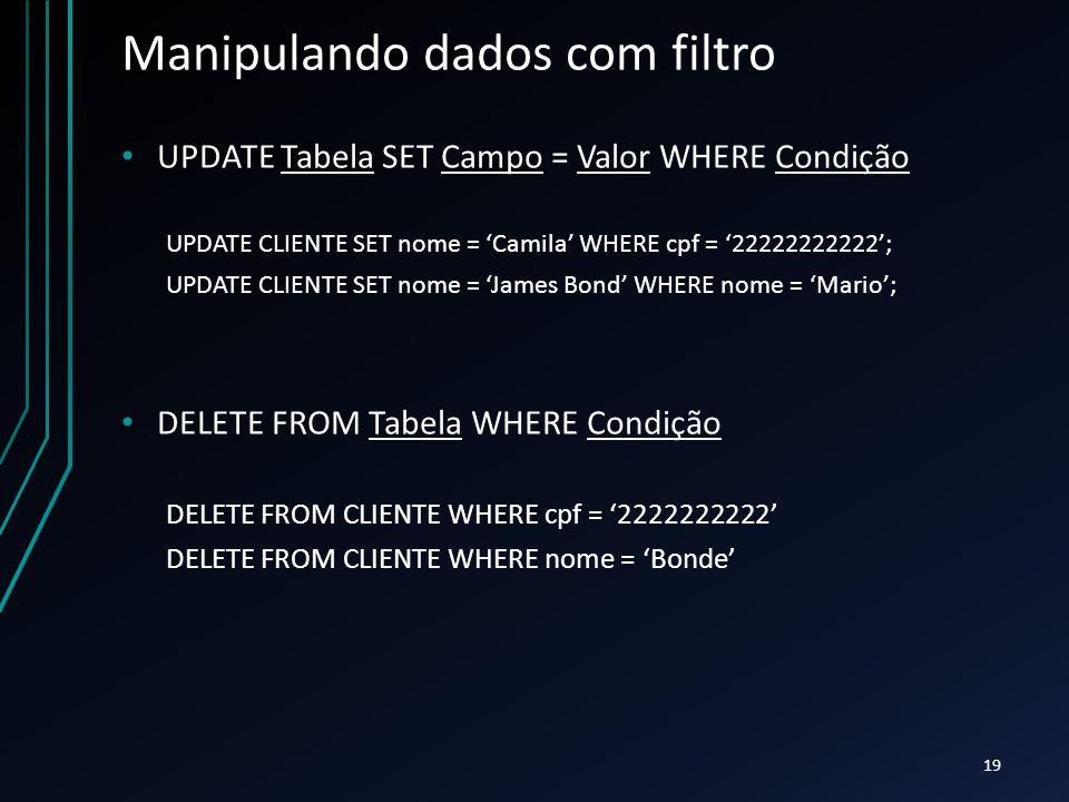 Manipulando dados com filtro