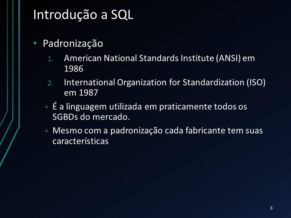 Introdução a SQL Padronização