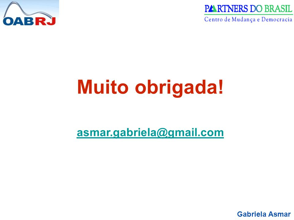 Muito obrigada! asmar.gabriela@gmail.com