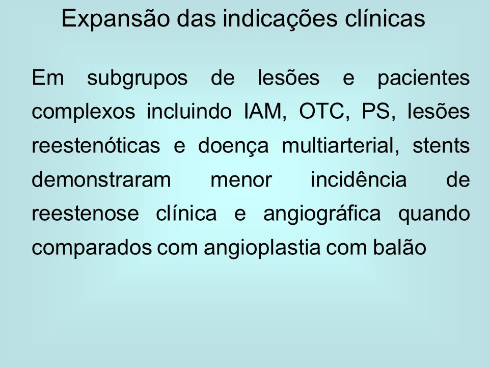 Expansão das indicações clínicas
