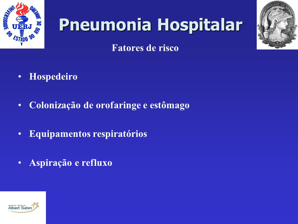 Pneumonia Hospitalar Fatores de risco Hospedeiro