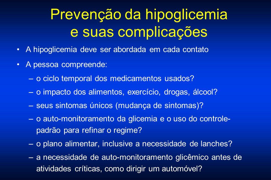 Prevenção da hipoglicemia e suas complicações