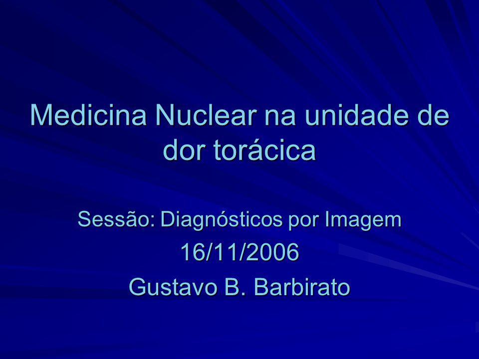 Medicina Nuclear na unidade de dor torácica