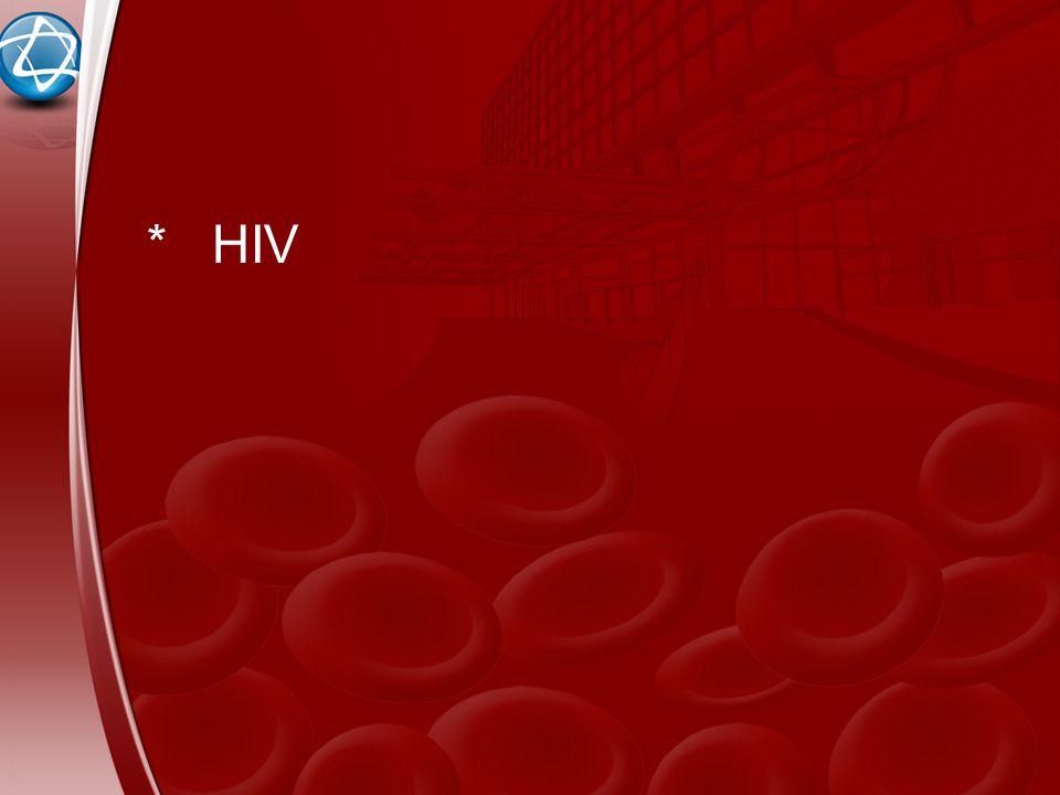 * HIV