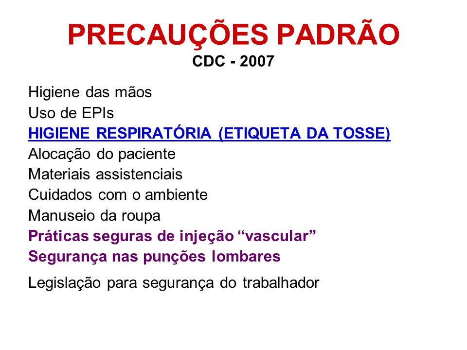 PRECAUÇÕES PADRÃO CDC - 2007
