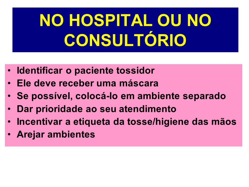 NO HOSPITAL OU NO CONSULTÓRIO