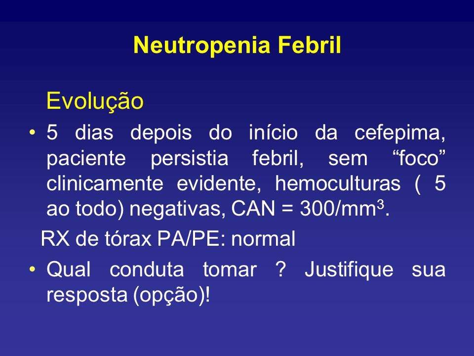 Neutropenia Febril Evolução