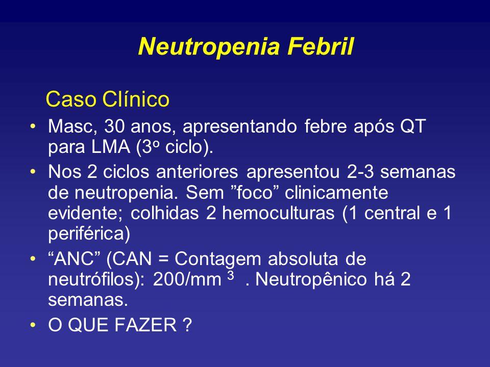 Neutropenia Febril Caso Clínico