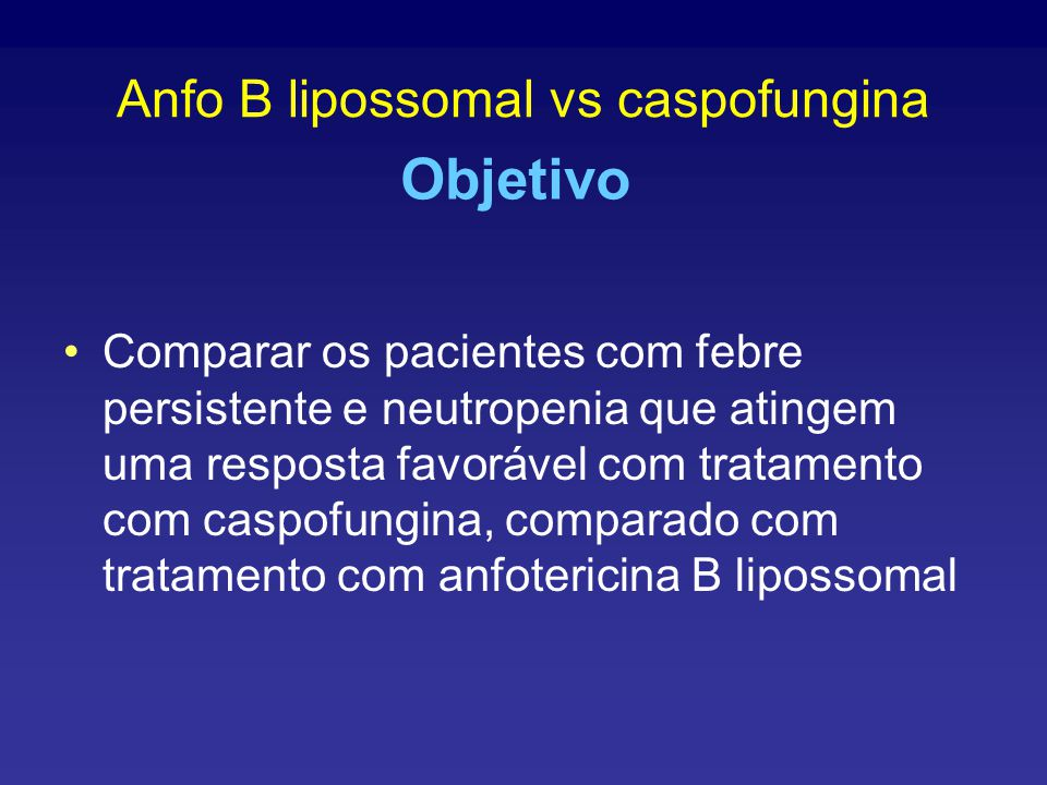 Anfo B lipossomal vs caspofungina