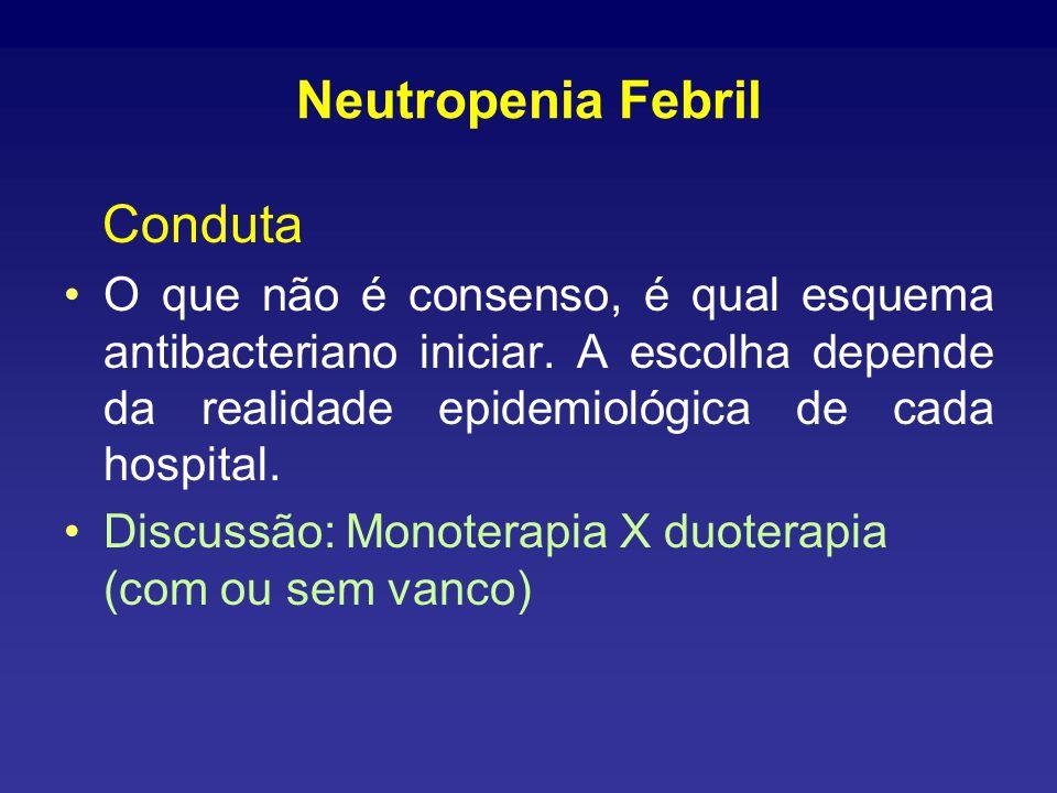 Neutropenia Febril Conduta