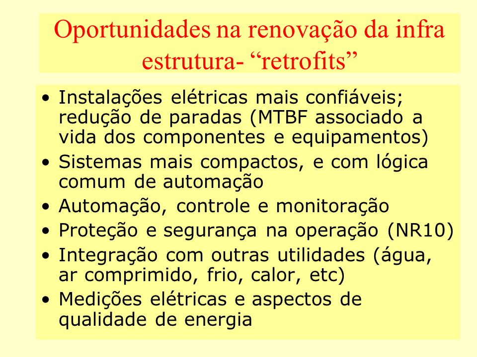 Oportunidades na renovação da infra estrutura- retrofits