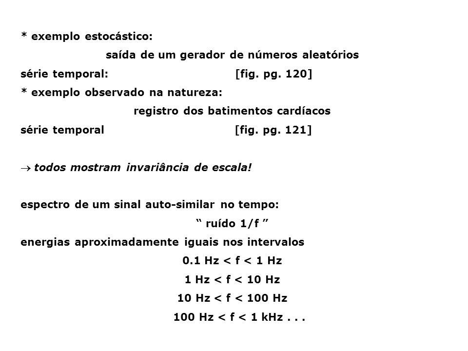 * exemplo estocástico: saída de um gerador de números aleatórios