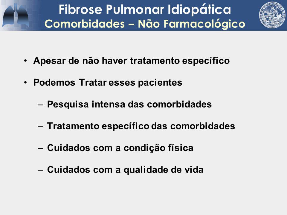 Fibrose Pulmonar Idiopática Comorbidades – Não Farmacológico
