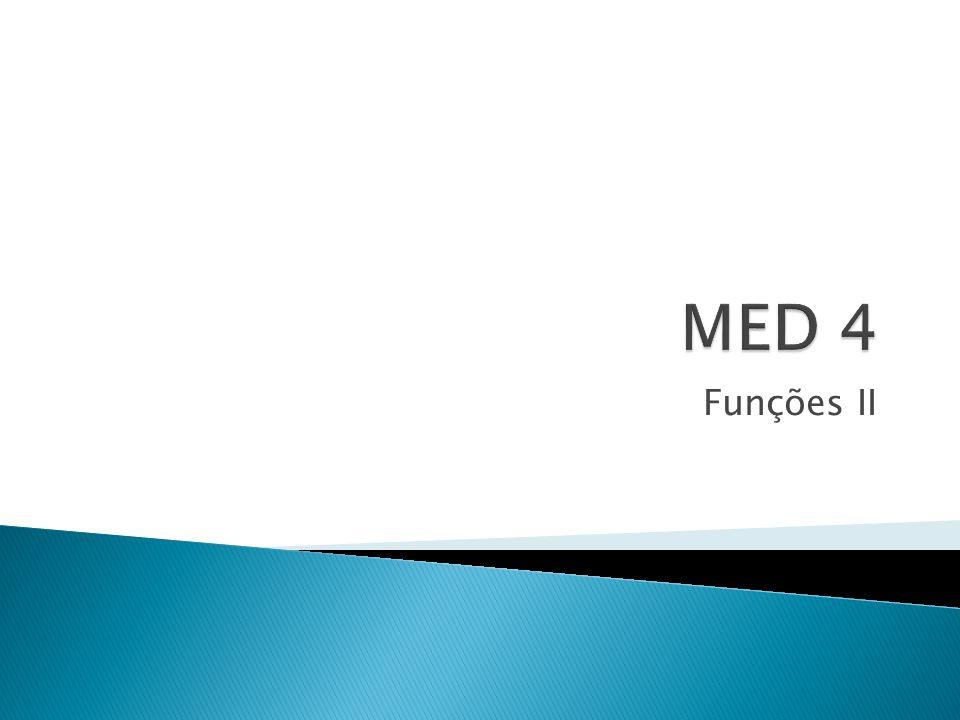 MED 4 Funções II