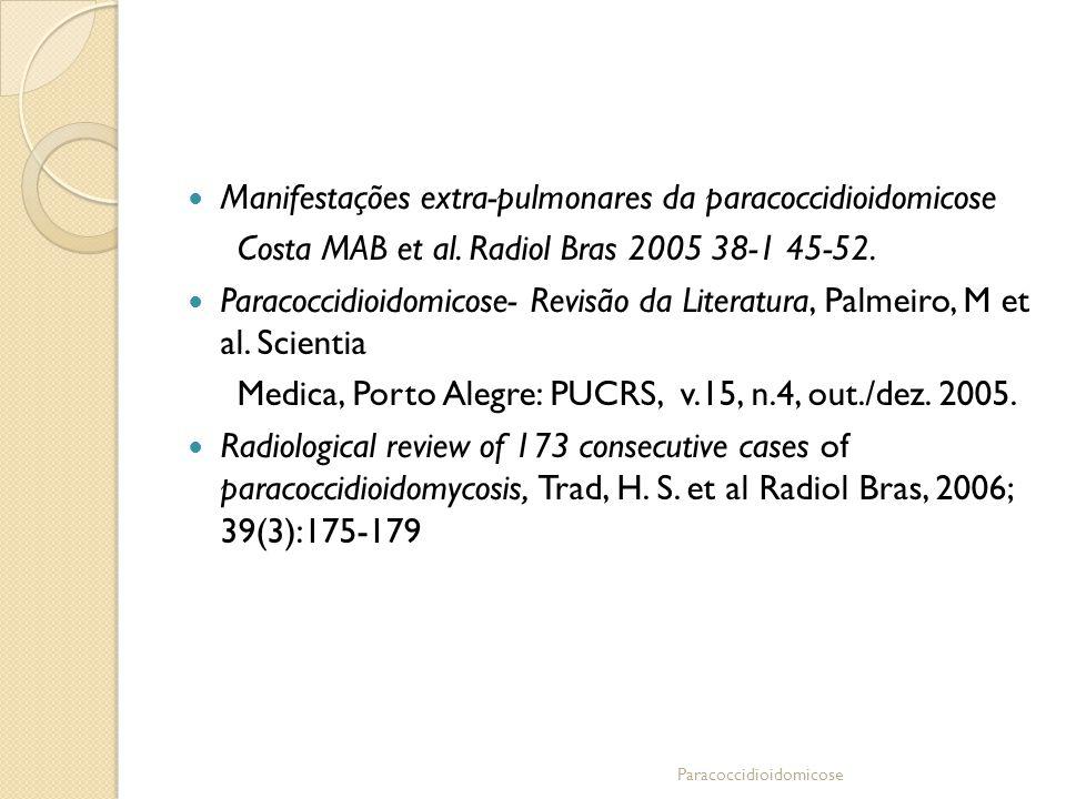 Manifestações extra-pulmonares da paracoccidioidomicose
