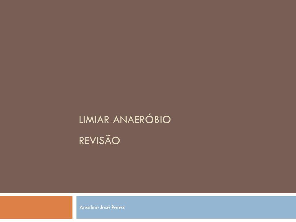 Limiar Anaeróbio revisão
