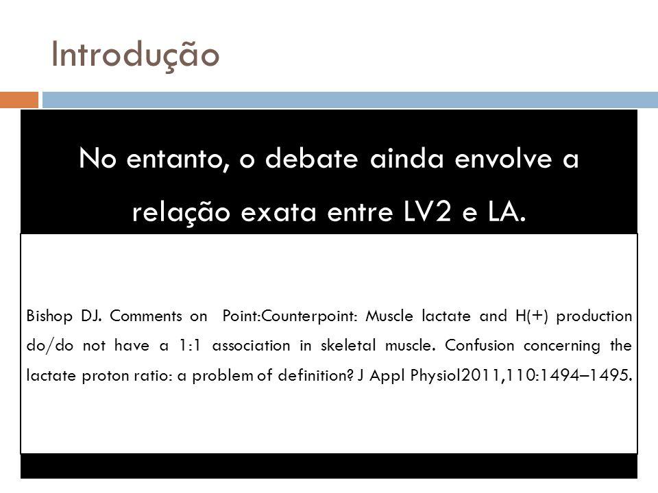 No entanto, o debate ainda envolve a relação exata entre LV2 e LA.