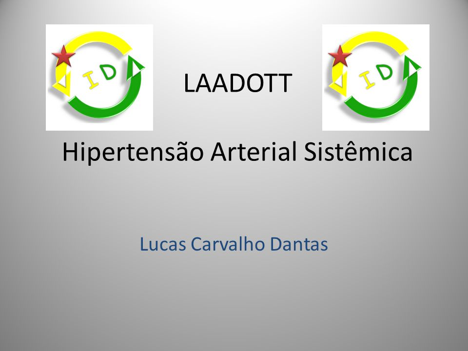 LAADOTT Hipertensão Arterial Sistêmica