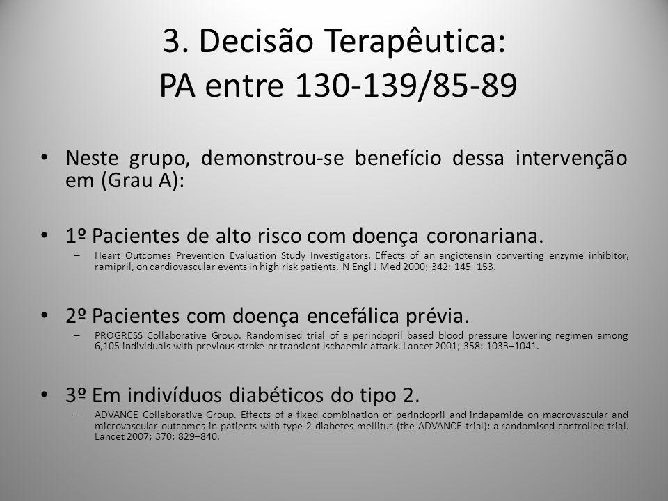 3. Decisão Terapêutica: PA entre 130-139/85-89