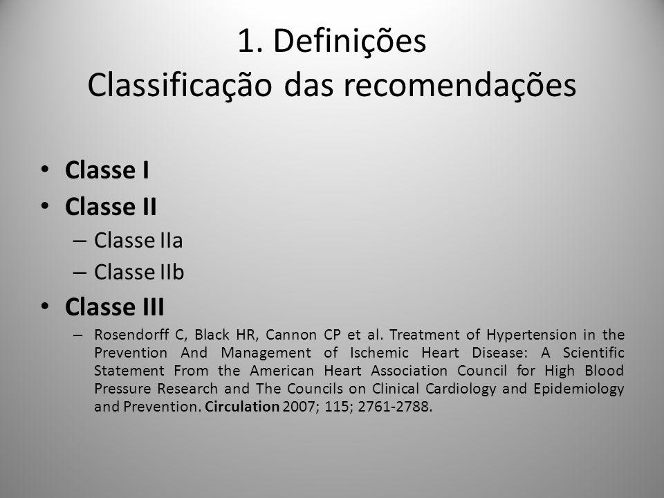 1. Definições Classificação das recomendações