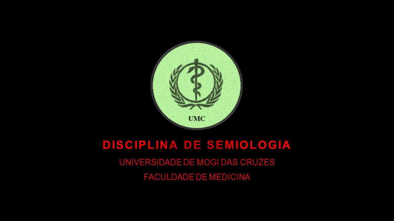 DISCIPLINA DE SEMIOLOGIA