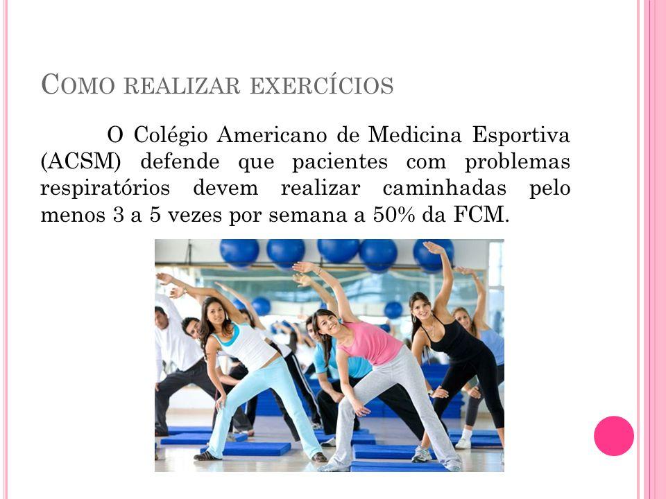 Como realizar exercícios