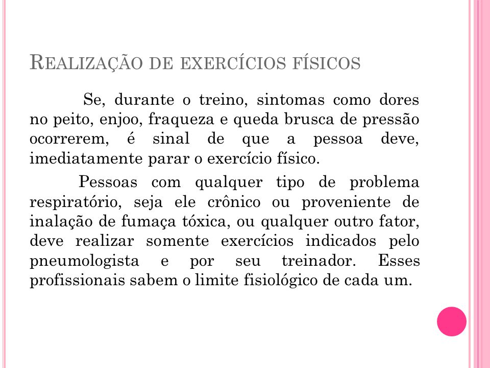 Realização de exercícios físicos
