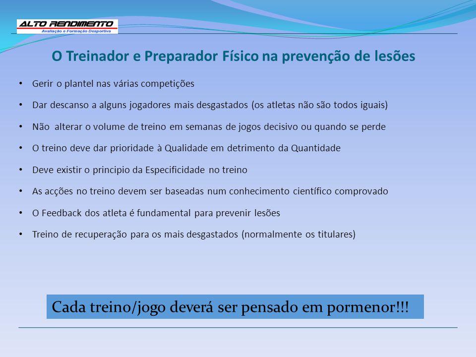 O Treinador e Preparador Físico na prevenção de lesões