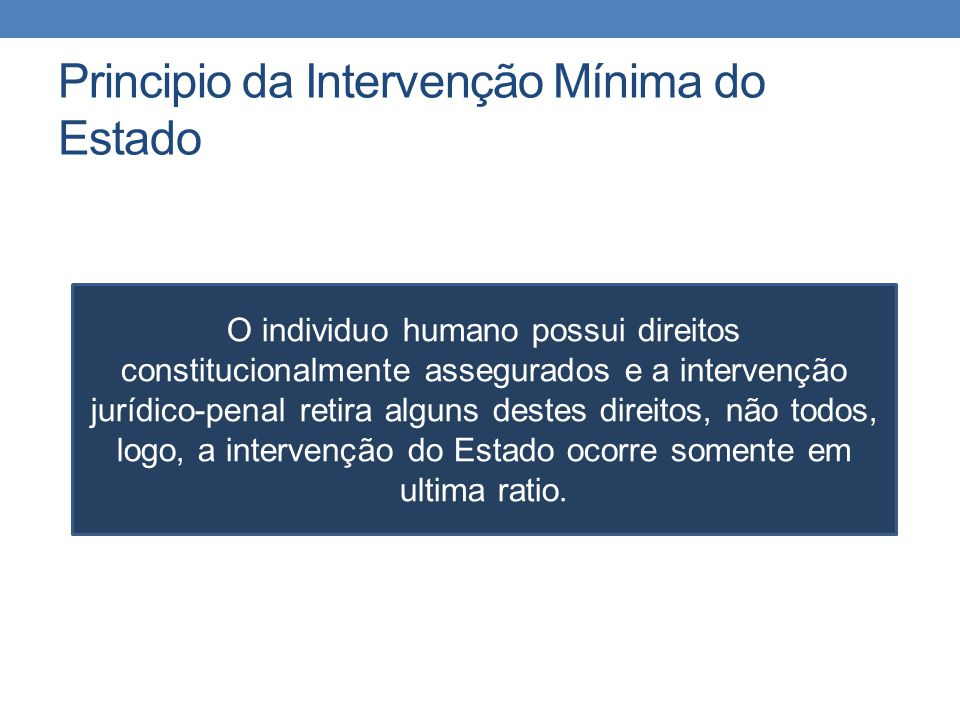 Principio da Intervenção Mínima do Estado