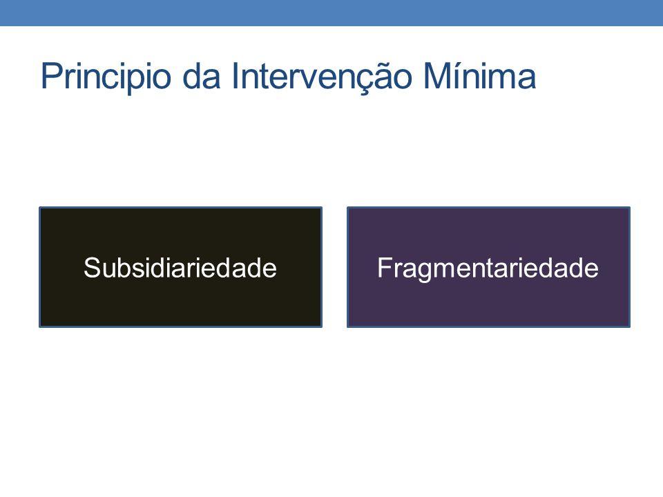 Principio da Intervenção Mínima