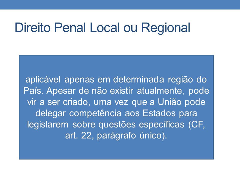 Direito Penal Local ou Regional